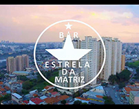 Bar Estela da Matriz - Vídeo institucional