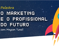 "Palestra ""O Marketing e o profissional do futuro."""