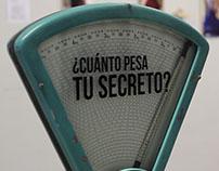 ¿Cuánto pesa tu secreto? - Intervención artística