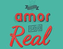 Que o Amor seja Real