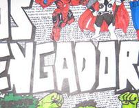"""Mi versión de """"Los Vengadores""""."""