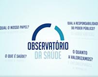 Observatório da Saúde (Vídeo Institucional)