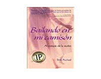 The Spanish language edition of Dancing in My Nightgown