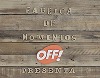 Fabrica de Momentos OFF / TV AD