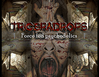 EP Triceradrops - Force Fed Psychedelics