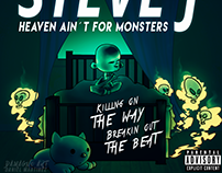 STEVE J - HEAVEN AINT FOR MOSNTERS