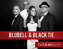 Blubell & Black Tie na Caixa Cultural - RJ