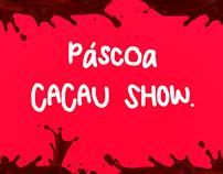Projeto: Páscoa Cacau Show