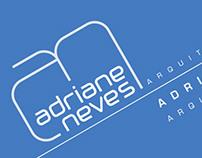 Adriane Neves - Arquitetura