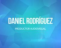 Daniel Rodriguez - Video Reel 2017