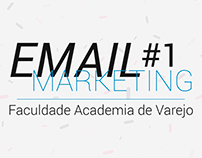 E-mail Marketing #1 - Faculdade Academia de Varejo