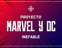 Proyecto Marvel y DC Inefable