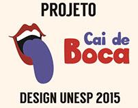 Projeto Cai de Boca