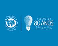 Colégio da Luz - 80 anos