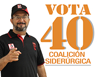 Campaña COALICIÓN SIDERÚRGICA - Vota 40