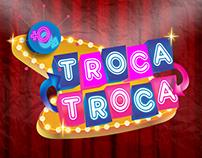 Troca Troca - Branding, Logo, Flyer, Social Media