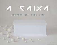 """Conferência """"A Caixa"""""""