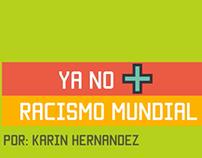 Ya no + racismo mundial