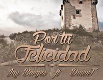 """Cover Art """"Por tu felicidad"""""""