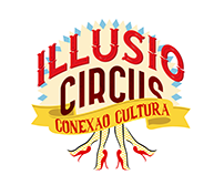 Conexão Cultura VI: Illusio Circus - Identidade Visual