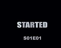 Started S01E01