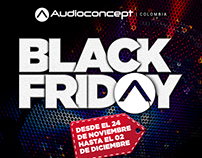 Campaign Black Friday Audio Concept / Colombia