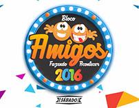 Abada - Bloco Amigos 2016