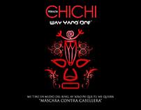 Máscara Contra Cabellera / CHICHI PERALTA
