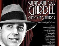 La Noche que Gardel Cantó en Santiago