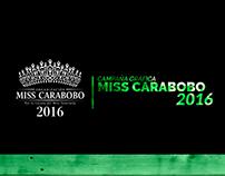 #LAST PROJECT | Campaña Gráfica | Miss Carabobo 2016