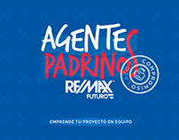 Campaña Remax Futuro - Agentes Padrinos