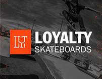 LOYALTY SKATEBOARDS | Branding & Artworks