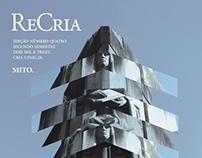 Revista ReCria.  Matéria - A origem dos poderosos