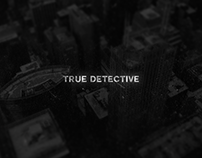 True Detective Opening Season 3 - Double Exposure Proje