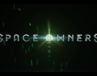 Space Owners - Trailer & Breakdown