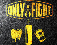 Only Fight