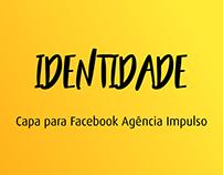 Capa para Facebook - Agência Impulso