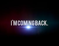 I'm coming back.