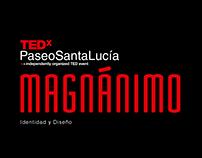 Identidad TEDxPaseoSantaLucía Magnánimo 2017