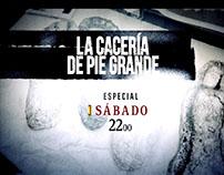 LA CACERÍA DE PIE GRANDE. PROMO GENÉRICA