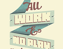 All Work & No Play - Poster