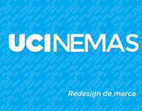 Redesign de marca - UCI Cinemas