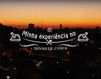 Vídeo Minha Experiência no Dinneer.com