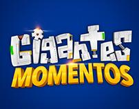 Gigantes Momentos