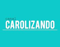 Banner - Youtube Channel - youtube.com/carolizando