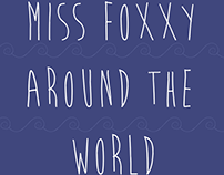Miss Foxxy Around The World