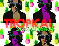 Tropical Sensacional - Print 2016