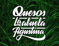 Quesos La abuela Agustina - Custom lettering