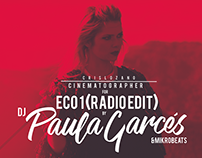 ECO1-Dj Paula Garcés & MikroBeats-VIDEO CLIP