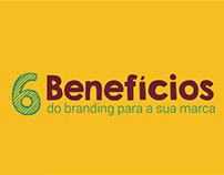 6 Benefícios do branding para a sua marca